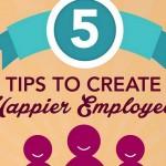 Пет съвета за създаване на по-щастливи служители